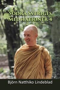 Södra Sverige Meditationer 4