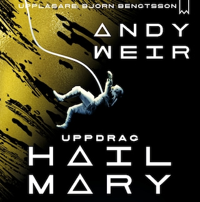 Uppdrag Hail Mary – Ensam i rymden