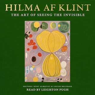 Hilma af Klint - The art of seeing the invisible