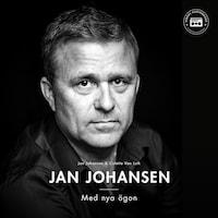 Jan Johansen - med nya ögon