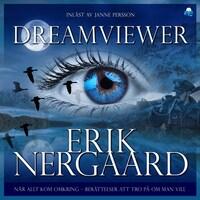 Dreamviewer - När allt kom omkring – berättelser att tro på om man vill