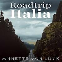 Roadtrip Italia