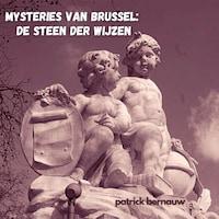Mysteries van Brussel: De Steen der Wijzen