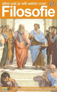 Alles wat je wilt weten over filosofie