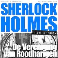 Sherlock Holmes - De Vereniging van Roodharigen