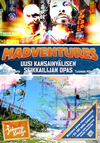 Madventures - Uusi kansainvälisen seikkailijan opas