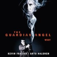 The guardian angel : suojelusenkeli