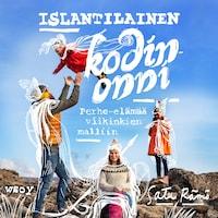 Islantilainen kodinonni : perhe-elämää viikinkien malliin