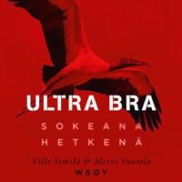 Ultra Bra : sokeana hetkenä