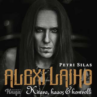 Alexi Laiho : kitara, kaaos & kontrolli