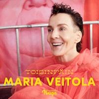 Maria Veitola : Toisinpäin
