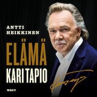 Kari Tapio. Elämä
