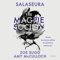 The magpie society : salaseura