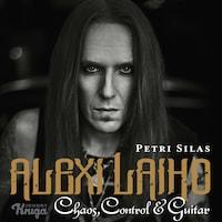 Alexi Laiho – Chaos, Control & Guitar