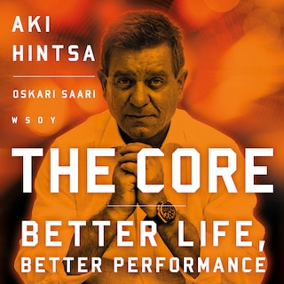 The Core - Better Life, Better Performance