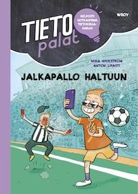 Tietopalat: Jalkapallo haltuun (e-äänikirja)