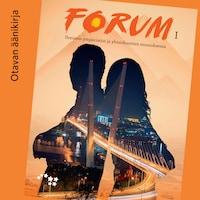Forum I Ihminen ympäristön ja yhteiskuntien muutoksessa Äänite (OPS16)