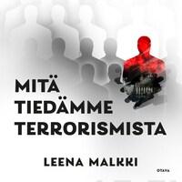Mitä tiedämme terrorismista