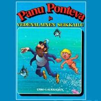 Panu Ponteva ja vedenalainen seikkailu