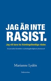 Jag är inte rasist