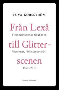 Från Lexå till Glitterscenen