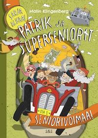Patrik ja superseniorit