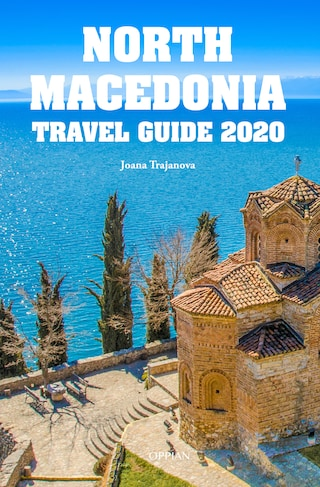 North Macedonia Travel Guide 2020