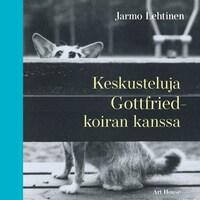 Keskusteluja Gottfried-koiran kanssa