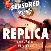 Replica. Sensored Reality 3