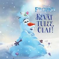 Kevät tulee, Olaf!