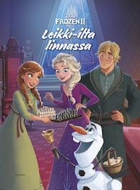 Frozen 2 Leikki-ilta linnassa (e-äänikirja)