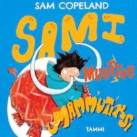 Sami muuttuu mammutiksi