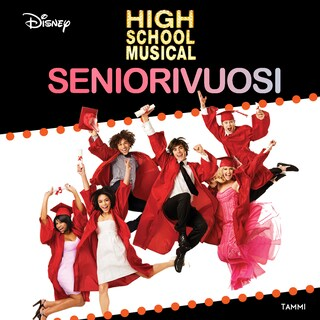 High School Musical. Seniorivuosi