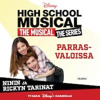 High School Musical. Parrasvaloissa