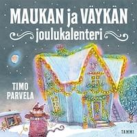 Maukan ja Väykän joulukalenteri
