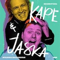 Kape & Jaska - Mestarin otteessa