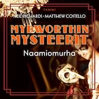 Mydworthin mysteerit: Naamiomurha