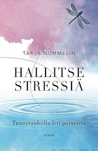 Hallitse stressiä