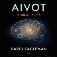 Aivot - Ihmisen tarina