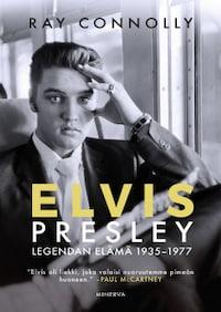 Elvis Presley – Legendan elämä 1935-1977