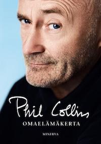 Phil Collins –  Omaelämäkerta