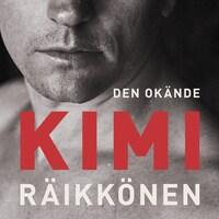 Den okände Kimi Räikkönen