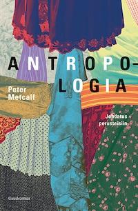 Antropologia – Johdatus perusteisiin