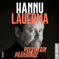 Hannu Lauerma – Psykiatrin päänavaus