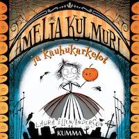 Amelia Kulmuri ja kauhukarkelot