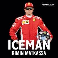 Iceman – Kimin matkassa