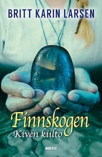Finnskogen - Kiven kiilto