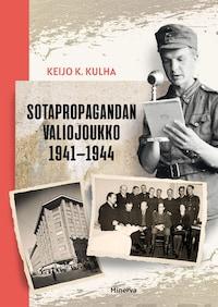 Sotapropagandan valiojoukko 1941-1944