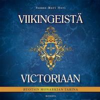 Viikingeistä Victoriaan