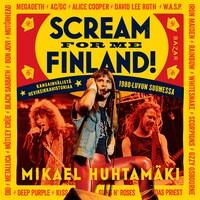 Scream for me Finland!